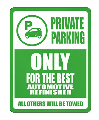 teeburon-private-parking-only-for-the-best-automotive-refinisher-all-other-will-be-towed-parking-sig