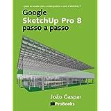 Google SketchUp Pro 8 passo a passo