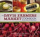 The Davis Farmers Market Cookbook (0615541135) by Georgeanne Brennan
