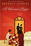 A Wish and a Prayer: A Blessings Novel (0061990809) by Jenkins, Beverly