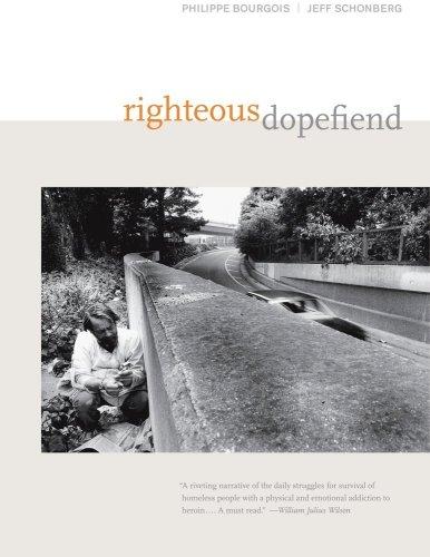Righteous Dopefiend (California Series in Public...