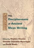 img - for The Decipherment of Ancient Maya Writing book / textbook / text book