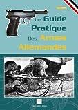 echange, troc Jean Huon - Le guide pratique des armes allemandes