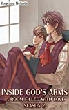 Inside God's Arms Season 2 (Yaoi Manga): A Room Filled With Love