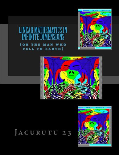 Linear Mathematics In Infinite Dimensions