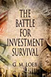 img - for The Battle For Investment Survival: How To Make Profits book / textbook / text book