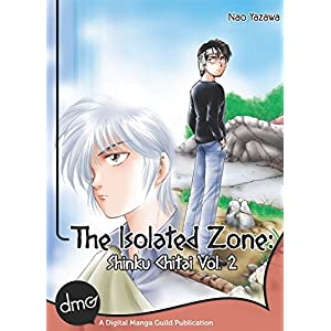 The Isolated Zone: Shinku Chitai Vol. 2 (Shonen Manga)