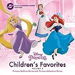 Children's Favorites, Vol. 2: Princess Bedtime Stories & Princess Adventure Stories |  Disney Press