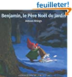 Benjamin, le P�re No�l du jardin