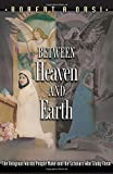 Between Heaven and Earth: The Religious Worlds People Make and the Scholars Who Study Them