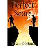 Perfect Scoreby Susan Roebuck