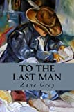 img - for To The Last Man book / textbook / text book