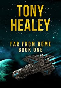 Far From Home: Book One by Tony Healey ebook deal