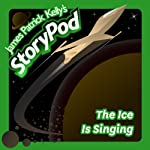 The Ice Is Singing   James Patrick Kelly