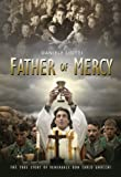 Father of Mercy: The True Story of Venerable Don Gnocchi