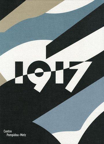 1917 : exposition, Centre Pompidou-Metz, du 26 mai au 24 septembre 2012