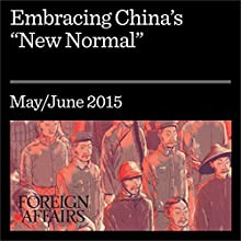 "Embracing China's ""New Normal"" (       UNABRIDGED) by Hu Angang Narrated by Kevin Stillwell"