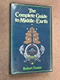 The Complete Guide to Middle-earth (0048030023) by ROBERT FOSTER
