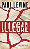 Illegal (0553591053) by Levine, Paul