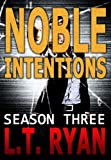 Noble Intentions: Season Three (Jack Noble #7)
