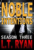Noble Intentions: Season Three (Jack Noble #7) (Noble Intentions Boxed set Book 3) (English Edition)
