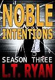 Noble Intentions: Season Three (Jack Noble #7) (English Edition)