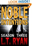 Noble Intentions: Season Three (Jack Noble #7) (Noble Intentions Series Book 3)