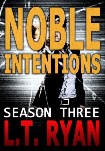 Kindle Daily Deals For Sunday, Oct. 27  Featuring L.T. Ryan's Noble Intentions: Season Three (Jack Noble Thriller)