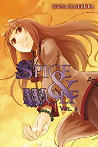 Spice and Wolf, Vol. 6 book downloads