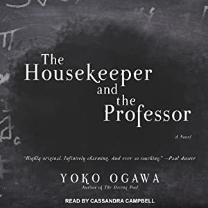 The Housekeeper and the Professor | [Yoko Ogawa]