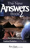 The New Answers Book Vol. 2: Over 30 Questions on Evolution/Creation and the Bible (New Answers (Master Books))