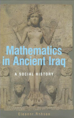 Mathematics in Ancient Iraq: A Social History