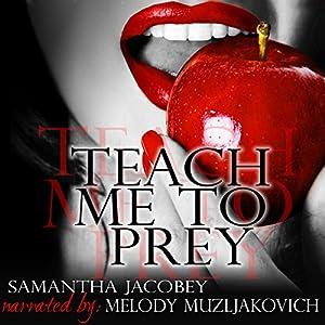 Teach Me to Prey Audiobook