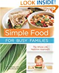 Simple Food for Busy Families: The Wh...