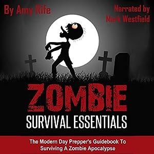 Zombie Survival Essentials Audiobook