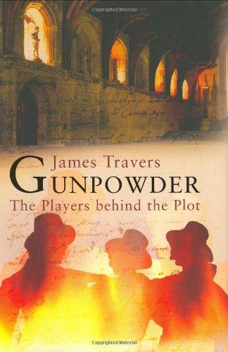 Gunpowder: The Players Behind the Plot
