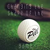 Ultimate GOLF Ball Training Aid THE PILL Bring Focus to your Game!