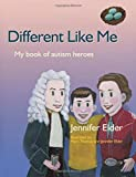 Image of Different Like Me: My Book of Autism Heroes