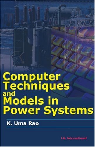 computer-techniques-and-model-in-power-systems-by-k-uma-rao-2008-07-03
