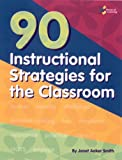 9781931334907: 90 Instructional Strategies for the Classroom