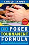 Poker Tournament Formula: New Strateg...