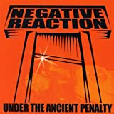 Under The Ancient Penalty by Negative Reaction (2006-06-20)