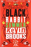 Kevin Brooks Black Rabbit Summer