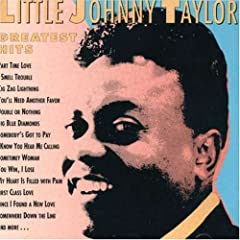 "Featured recording ""Little Johnny Taylor   Greatest Hits"""