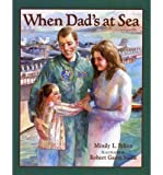 When Dad's at Sea (Paperback) - Common