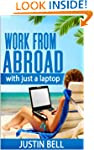 Work from abroad - with just a laptop