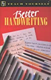 img - for Better Handwriting (Teach Yourself) by Rosemary Sassoon (1993-08-05) book / textbook / text book