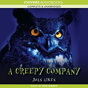 A Creepy Company | [Joan Aiken]