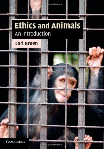 Ethics and Animals: An Introduction (Cambridge Applied Ethics): Lori Gruen: 9780521717731: Amazon.com: Books