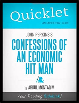 MAN ECONOMIC CONFESSIONS AN OF HIT
